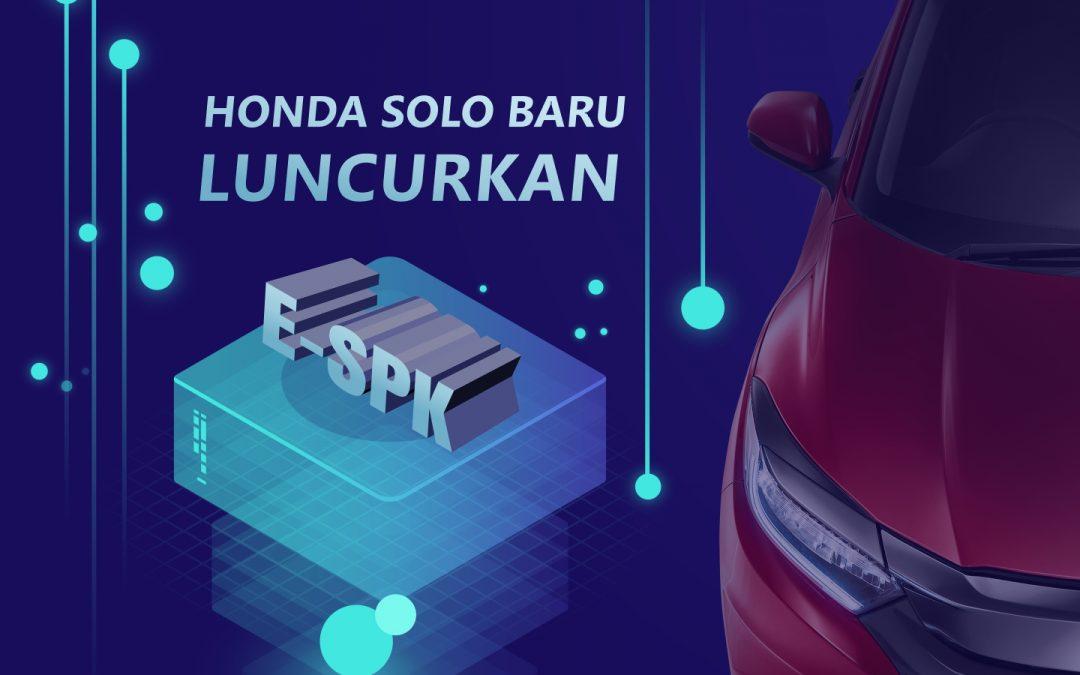 Dealer Honda Solo Baru Meluncurkan E-SPK