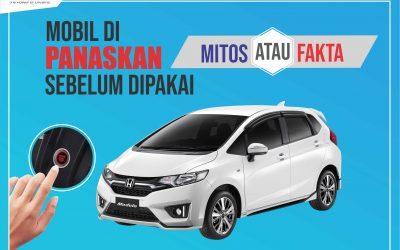 Mitos atau Fakta,  Memanaskan Mobil Setiap Hari? Cek Yuk!
