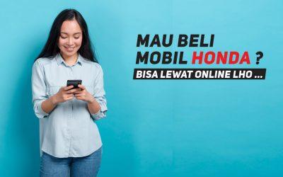Honda Peduli COVID-19, Beli Mobil Bisa Online