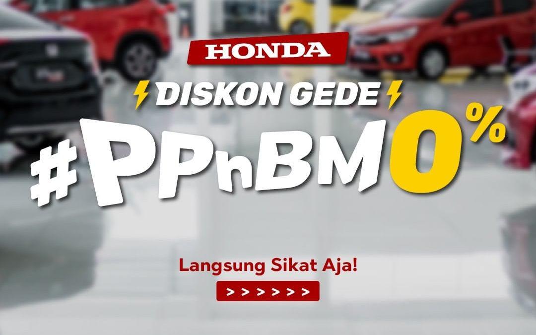 Honda Diskon Gede PPNBM 0%