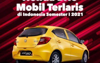 Honda Brio Kembali Jadi Terlaris di Semester 1 2021