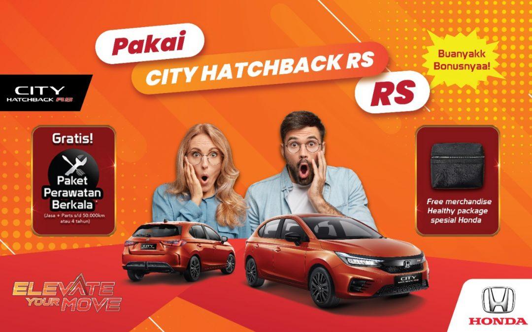 Promo City Hatchback Banyak Bonusnya